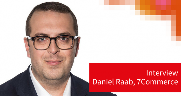 Daniel Raab 7Commerce im Interview